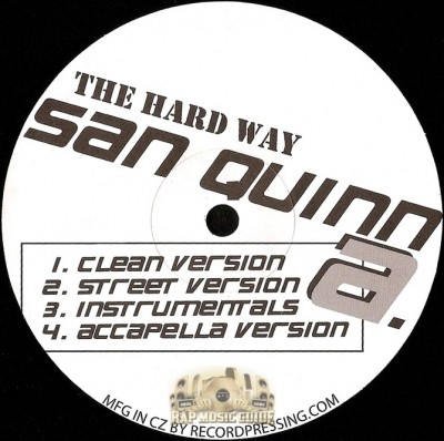 San Quinn - The Hard Way / Lavishness
