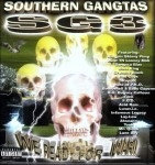 Southern Gangstas 3 - We Ready For War