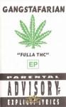 Gangstafarian - Fulla THC