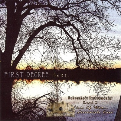 First Degree The D.E. - Fahrenheit Instramania Level C: Piece Of Mind... The Sacramento River