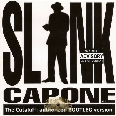Slink Capone - The Cutaluff: Authorized Bootleg Version