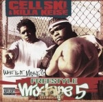Cellski & Killa Keise - Freestyle Mixtape Vol. 5: What Is It Mayne?!