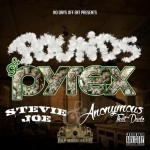 Stevie Joe & Anonymous That Dude - Pounds & Pyrex