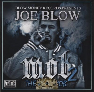 Joe Blow - M.O.B. 2 (The Real Mob)