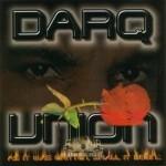 Darq Union - As It Was Written Shall It Begin