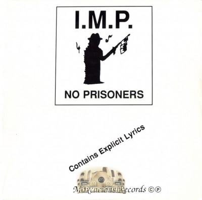 I.M.P. - No Prisoners