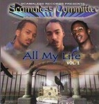 Scamaless Committee - All My Life Vol. 1