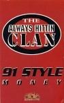 The Always Hittin Clan - 91 Style