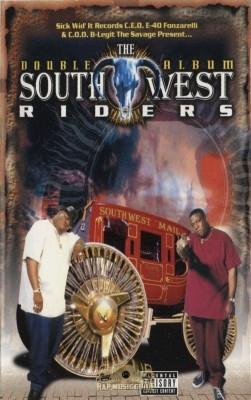 E-40 & B-Legit Present - Southwest Riders