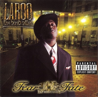 Laroo The Hard Hitter - Fear No Fate