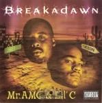 Mr. AMC & Lil' C - Breakadawn