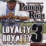 Philthy Rich - Loyalty B4 Royalty 3: Just For The Bitches