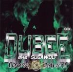 Dubee - 100% G Shit