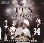City Slickers - City Slick Minded