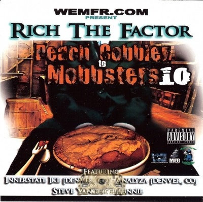 Rich The Factor - Peach Cobbler To Mobbsters 10