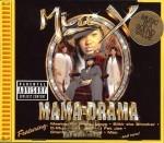 Mia X - Mama Drama