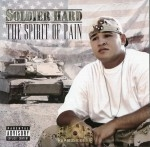 Soldier Hard - The Spirit Of Pain
