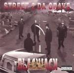 Blackjack - Street 2 Da Grave