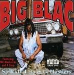 Big Blac - Strikkly 4 Da O.G. Hustlers