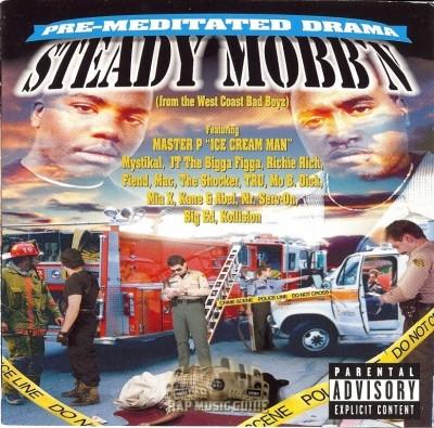 Steady Mobb'n - Pre-Meditated Drama