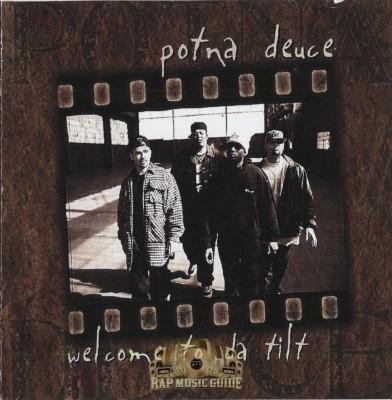 Potna Deuce - Welcome To Da Tilt