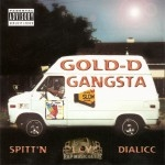 Gold-D-Gangsta - Spittin' Playa Dialicc
