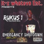 Rukus 1 - Emergancy Shutdown