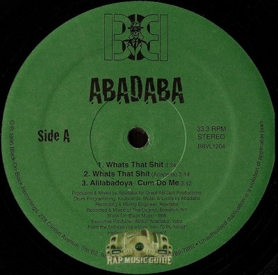 Abadaba - Whats That Shit / Alilanadoya / Cum Do Me