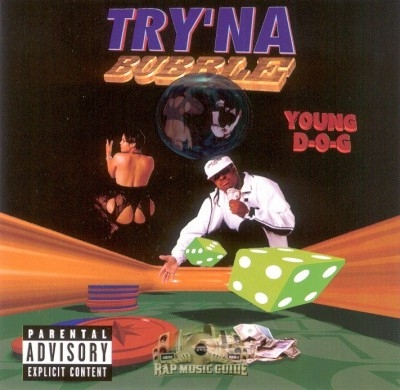 Young D-O-G - Try'na Bubble