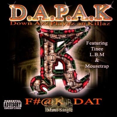D.A.P.A.K. - F~@k Dat