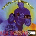 H.C.U. Gangstas - Hustlas Comin' Up