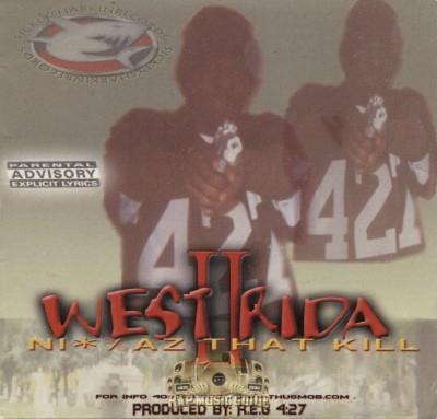 West Rida II - Niggaz That Kill