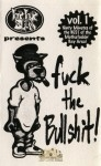 Hip Hop Slam Presents - Fuck the Bullshit Vol.1