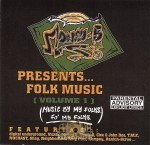 Money-B Presents... - Folk Music (Volume I)