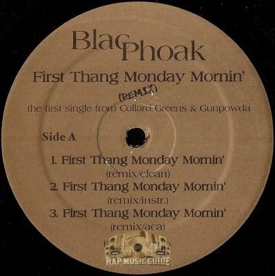 Blac Phoak - First Thang Monday Mornin' Remix