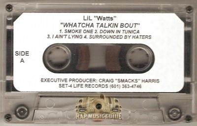 Lil Watts - Watcha Talkin Bout