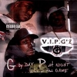 V.I.P. G'z - G By Day P At Night