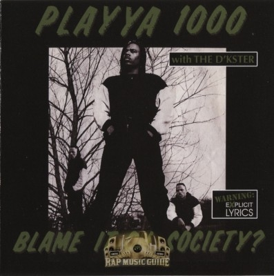 Playya 1000 - Blame It On Society?
