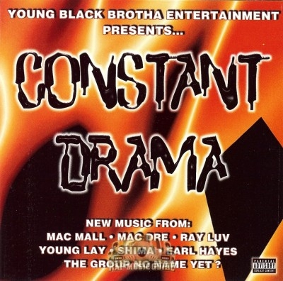 Young Black Brotha Entertainment Presents - Constant Drama