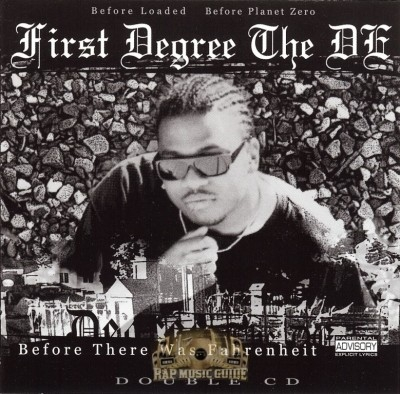 First Degree The D.E. - Before There Was Fahrenheit