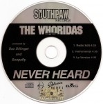 The WhoRidas - Never Heard