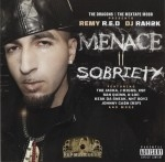 Remy R.E.D - Menace II Sobriety