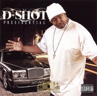 D-Shot - Presidential