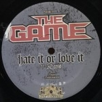 The Game - Hate It Or Love It/New York