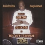Greedy - The Life I Choose