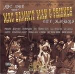 Mac Dre Presents - Mac Dammit Man & Friends: City Slickers