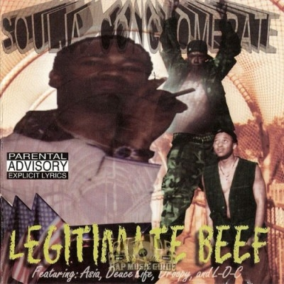 Soulja Conglomerate - Legitimate Beef