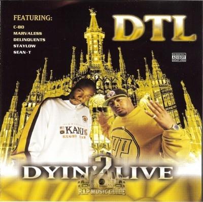 DTL - Dyin' 2 Live
