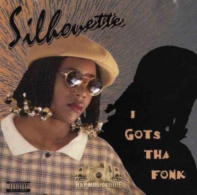 Silhouette - I Gots Tha Fonk