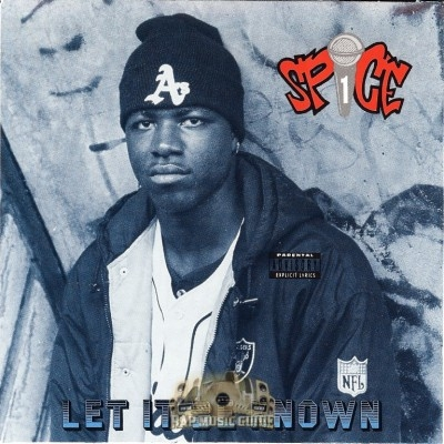 Spice 1 - Let It Be Known